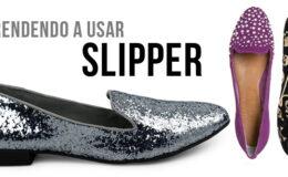 Aprenda a usar: slipper