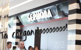 Sephora chegando no Brasil!