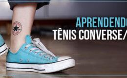 Aprendendo a usar: tênis estilo Converse/All Star
