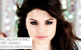 As makes da Selena Gomez – Se inspire e copie…