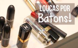 Tag Louca por Batons com @Claudinhastoco