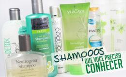 Shampoos que você precisa conhecer