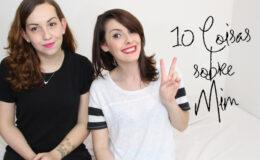 10 Coisas sobre mim
