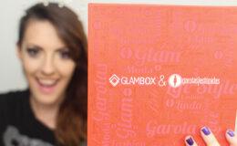 Abrindo a Glambox de Fevereiro – Garotas Estúpidas