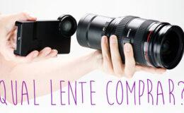 Qual lente comprar para minha câmera DSRL?