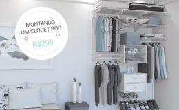 Como montar um closet gastando pouco?