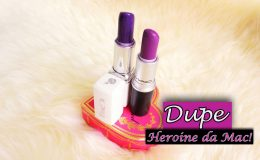 Dupe: Primo baratinho do Heroine da Mac