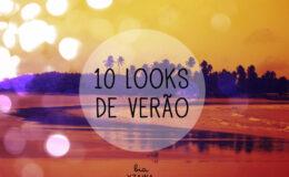 10 looks de verão para inspirar