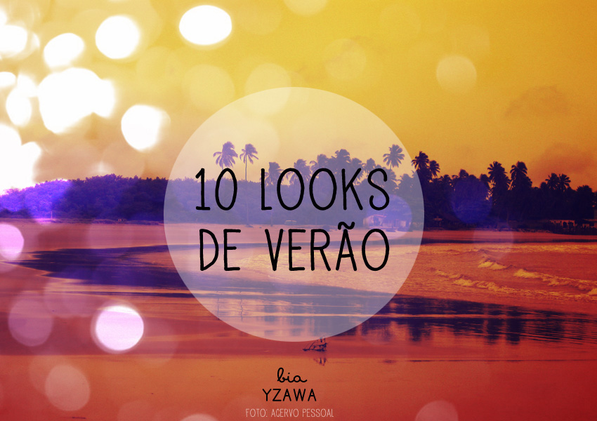 10-looks-verao-EAB-capa