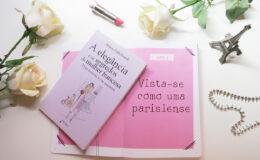 Dois livros sobre moda e estilo da mulher parisiense