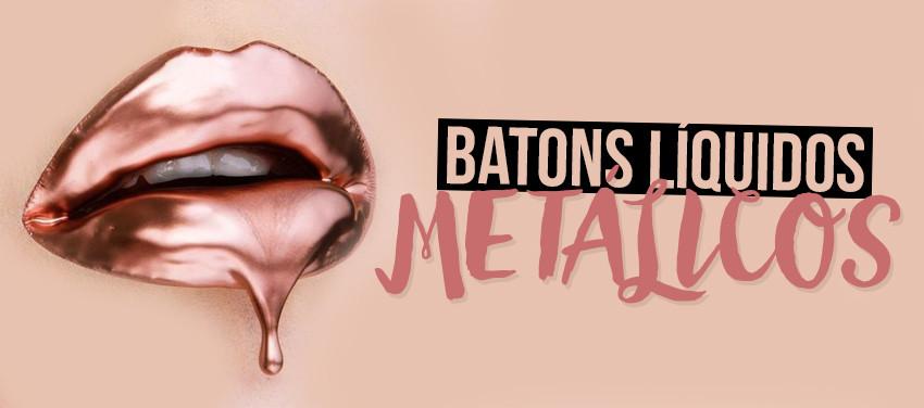 tendencia-batons-liquidos-metalicos-(1)