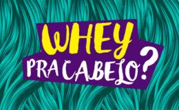 Entenda como o Whey Protein funciona nos cabelos