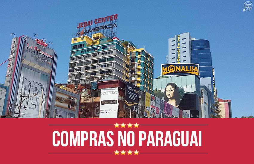 o-que-você-precisa-saber-antes-de-ir-para-o-paraguai-às-compras